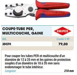 Coupe-tube per, multicouche, gaine