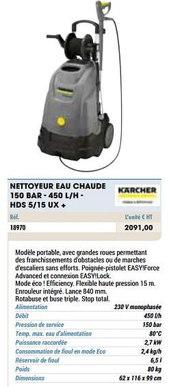 Kärcher nettoyeur eau chaude 150 bar - 450 l-h - hds 5-15 ux +