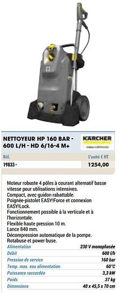 Kärcher nettoyeur hp 160 bar - 600 l-h - hd 6-16-4 m+