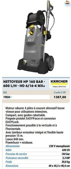 Kärcher nettoyeur hp 160 bar - 600 l-h - hd 6-16-4 mx+