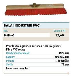 Balai industrie pvc