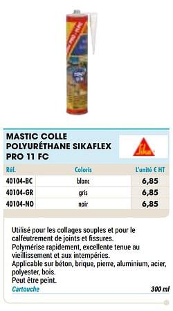 Mastic colle polyuréthane sikaflex pro 11 fc blanc