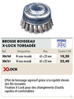 Brosse boisseau x-lock torsadée