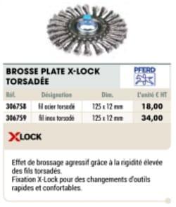 Brosse plate x-lock torsadée