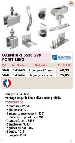 Garniture 3530 gvp - porte 80kg