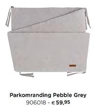 Parkomranding pebble grey-Baby