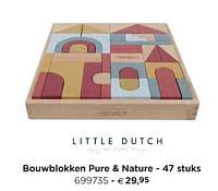 Bouwblokken pure + nature-Little Dutch