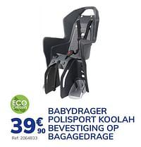Babydrager polisport koolah bevestiging op bagagedrage-Polisport