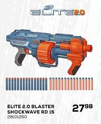 Elite 2.0 blaster shockwave rd 15-Hasbro