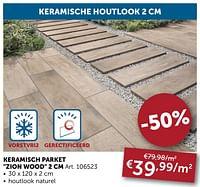 Keramisch parket zion wood 2 cm-Huismerk - Zelfbouwmarkt
