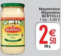 Mayonnaise mayonaise bertolli-Bertolli