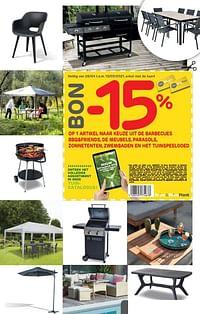 -15% op 1 artikel naar keuze uit de barbecues bbq+friends, de meubels, parasols, zonnetenten, zwembaden en het tuinspeelgoed-Huismerk - Brico