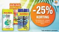 -25% korting bij aankoop van 1 duopack of voordeelpack gillette of venus-Huismerk - Makro