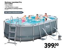 Bestway zwembad pro met ladder-BestWay