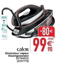 Calor générateur vapeur stoomgenerator sv7040c0-Calor