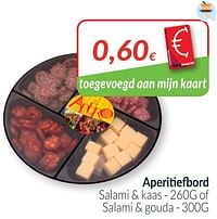 Aperitiefbord salami + kaas of salami + gouda-Huismerk - Intermarche