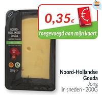 Noord-hoiiandse gouda jong-Huismerk - Intermarche