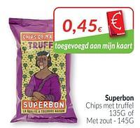Superbon chips met truffel of met zout-Huismerk - Intermarche