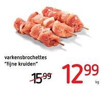 Varkensbrochettes fijne kruiden-Huismerk - Spar Retail