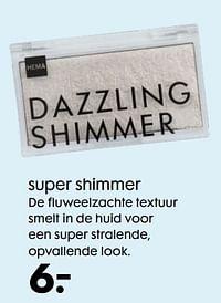 Super shimmer-Huismerk - Hema