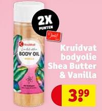 Kruidvat bodyolie shea butter + vanilla-Huismerk - Kruidvat