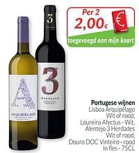 Portugese wijnen lisboa arquipélago wit of rood, loureiro afectus - wit, alentejo 3 herdades wit of rood, douro doc vinteiro - rood-Rode wijnen