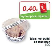 Salami met truffel en parmezaan-Huismerk - Intermarche