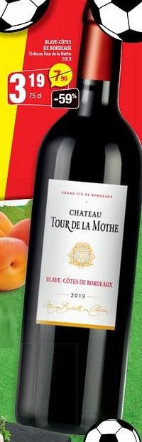 Blaye-côtes de bordeaux château tour de la mothe 2019-Rode wijnen