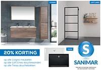 20% korting op alle livigno meubelen op alle loft lines douchewanden op alle tassa douchebakken-Sanimar
