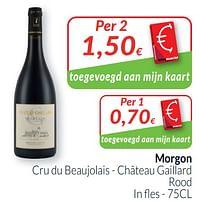 Morgon cru du beaujolais - château gaillard rood-Rode wijnen