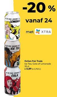 Oxfam fair trade ice tea cola of limonade-Oxfam Fairtrade