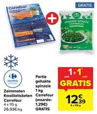 Zalmmoten kwaliteitsketen carrefour + portie gehakte spinazie carrefour-Huismerk - Carrefour