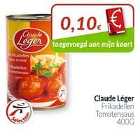 Claude léger frikadellen tomatensaus-Claude Léger