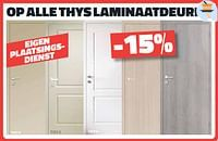 Op alle thys laminaatdeuren -15%-Thys
