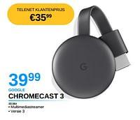 Google chromecast 3-Google