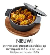 Dinner mini-stoofpotje met deksel op serveerplank-Huismerk - Casa