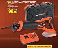 Powerplus accu reciprozaag powdp25110-Powerplus
