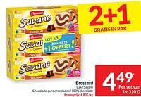 Brossard cake savane chocolade, pure chocolade of 100% chocolade-Brossard