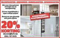 20% korting inloopkasten - dressings - bureelkasten - opbergkasten-Huismerk - Bouwcenter Frans Vlaeminck