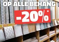 Op alle behang -20%-Huismerk - Bouwcenter Frans Vlaeminck