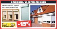 Rolluiken - voorzetrolluiken -15%-Huismerk - Bouwcenter Frans Vlaeminck
