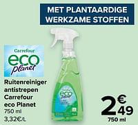 Ruitenreiniger antistrepen carrefour eco planet-Huismerk - Carrefour