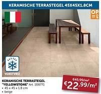 Aanbiedingen Keramische terrastegel yellowstone -  - Geldig van 06/04/2021 tot 03/05/2021 bij Zelfbouwmarkt