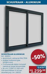 Aanbiedingen Schuifraam aluminium -  - Geldig van 25/05/2021 tot 21/06/2021 bij Zelfbouwmarkt