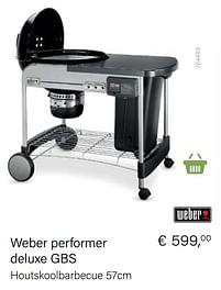 Aanbiedingen Weber weber performer deluxe gbs - Weber - Geldig van 21/05/2021 tot 30/06/2021 bij Multi Bazar