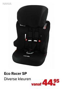 Aanbiedingen Eco racer sp - Nania - Geldig van 07/06/2021 tot 03/07/2021 bij Baby-Dump