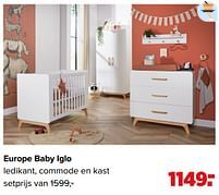 Aanbiedingen Europe baby iglo ledikant, commode en kast - Europe baby - Geldig van 07/06/2021 tot 03/07/2021 bij Baby-Dump