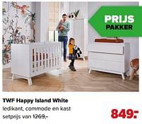 Aanbiedingen Twf happy island white ledikant, commode en kast - TWF - Geldig van 07/06/2021 tot 03/07/2021 bij Baby-Dump