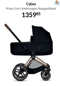Aanbiedingen Cybex priam, 2-in-1 kinderwagen rosegold-black - Cybex - Geldig van 20/07/2021 tot 16/08/2021 bij Babypark