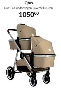Aanbiedingen Qtus duetpro kinderwagen, diverse kleuren - QTUS - Geldig van 20/07/2021 tot 16/08/2021 bij Babypark